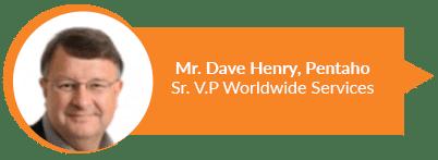Mr Dave Henry, Sr VP Worldwide Services